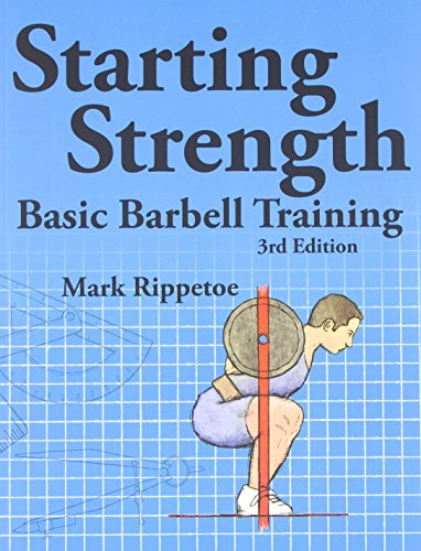 Image of the Starting Strength: Basic Barbell Training, 3rd edition