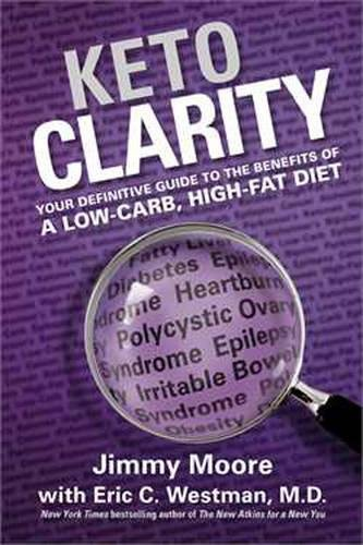 Image of the Keto Clarity: Your Definitive Guide to the Benefits of a Low-Carb, High-Fat Diet
